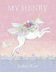 The cover of My Henry by Judith Kerr