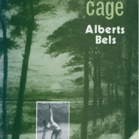 The Cage by Alberts Bels