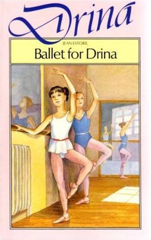 Ballet for Drina by Jean Estoril