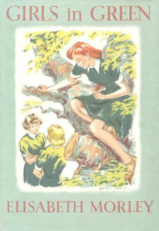 Girls In Green by Elisabeth Morley