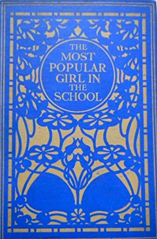 The Most Popular Girl In The School by Bessie Marchant cover