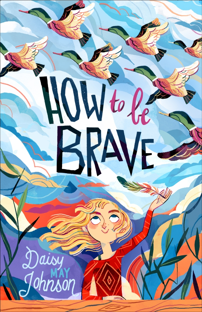 The US cover of How To Be Brave by Daisy May Johnson