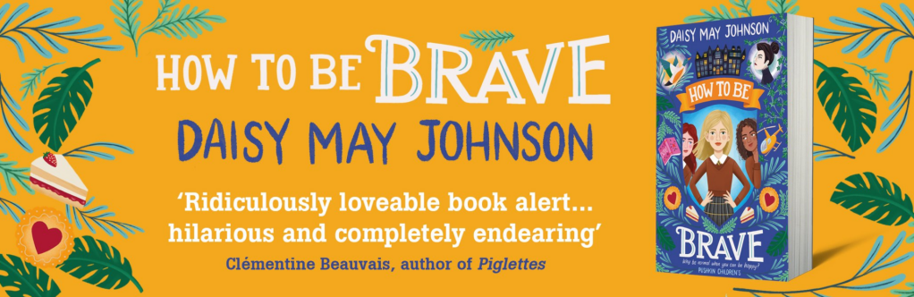 A banner quote for How To Be Brave